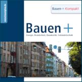 Bauen+ GEG 2020: Anforderungen und Chancen im Baubestand